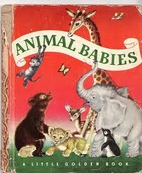 Animal Babies (Little Golden Book No. 39) by…