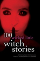100 Wicked Little Witch Stories by Stefan R.…