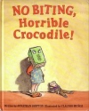 No Biting, Horrible Crocodile af Jonathan…