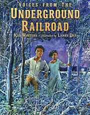Voices from the Underground Railroad de Kay…