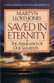 Saved in Eternity: The Assurance of Our…