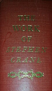 The Work Of Stephen Crane Volumes 1 & 2…