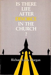 Is There Life After Divorce in the Church?…