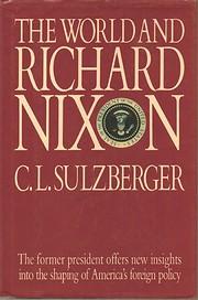 The World and Richard Nixon de C. L.…