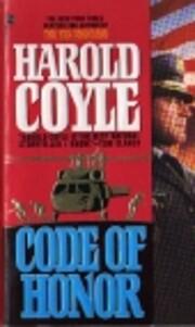 Code Of Honor av Harold Coyle