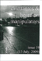 Dilettantes & heartless manipulators #10 by…