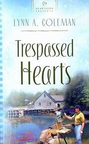 Trespassed Hearts: Squabbin Bay, Maine…