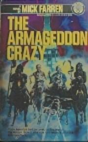 The Armageddon Crazy de Mick Farren