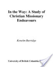 In the Way: A Study of Christian Missionary…