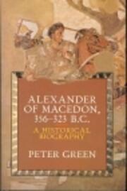 Alexander of Macedon (Pelican) de Peter…
