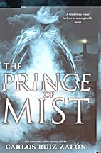 The Prince of Mist by Carlos Ruiz…