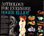 Astrology for Everyone af Roger Elliot