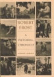 Robert Frost;: A pictorial chronicle de…