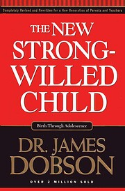 The New Strong-Willed Child [Hardcover] de…