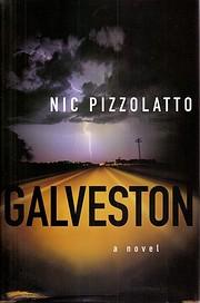 Galveston: A Novel de Nic Pizzolatto