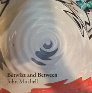 Betwixt and Between af John Mitchell