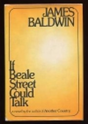 If Beale Street Could Talk av James Baldwin