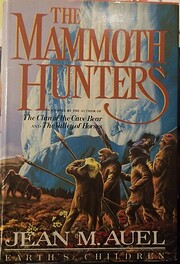 The Mammoth Hunters: Earth's Children, Book…