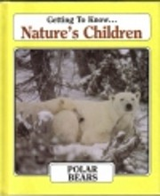 Getting to Know Nature's Children - Polar…