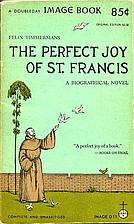 The Perfect Joy of Saint Francis by Felix…