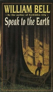 Speak to the Earth por William Bell