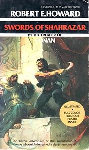 Swords of Shahrazer de Robert E. Howard