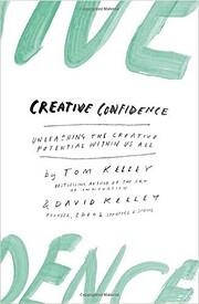 Creative Confidence: Unleashing the Creative…
