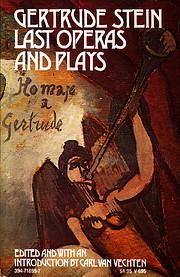 Last operas and plays de Gertrude Stein