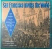 San Francisco Invites the World: the…