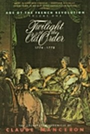Twilight of the Old Order, 1774-1778 (The…