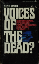 Voices of the dead? by Susy Smith