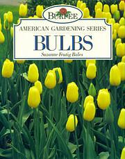 Bulbs (Burpee American gardening series) por…