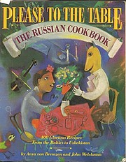 Please to the Table: The Russian Cookbook…