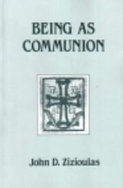 Being as Communion: Studies in Personhood…