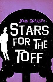 Stars for the Toff (1968) von John Creasey
