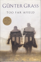 Too far afield by Günter Grass