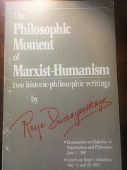 The philosophic moment of Marxist-Humanism :…