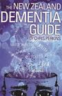 The New Zealand Dementia Guide - Chris Perkins