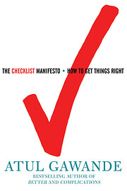 The Checklist Manifesto: How to Get Things…