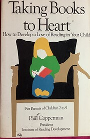 Taking Books to Heart : How to Develop a…