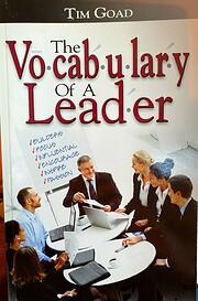 The Vocabulary of a Leader di Tim Goad
