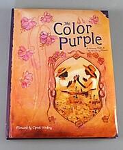The Color Purple: A Memory Book de Lise…