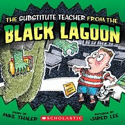 The Substitute Teacher from the Black Lagoon…