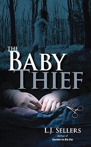 The Baby Thief av L.J. Sellers