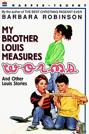 MY BROTHER LOUIS MEASURES WORMS AND OTHER…