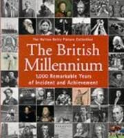 British Millennium: 1000 Remarkable Years of…
