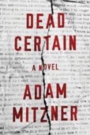 Dead Certain: A Novel af Adam Mitzner