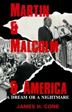 Martin & Malcolm & America: A Dream or a…