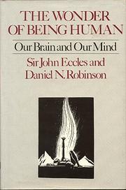 Wonder of Being Human por John Eccles