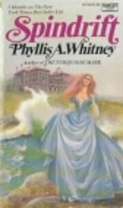 Spindrift – tekijä: Phyllis A. Whitney